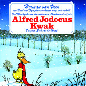 Die Musikfabel Von Den Seltsamen Abenteuern Der Ente Alfred Jodocus Kwak Songs