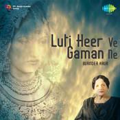 Luti Heer Ve Gaman Ne - Surinder Kaur Songs