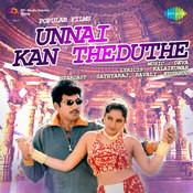 Unnai Kan Theduthe Songs