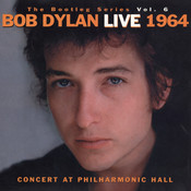 The Bootleg Volume 6: Bob Dylan Live 1964 - Concert At Philharmonic Hall Songs