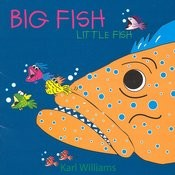 Big Fish Little Fish Songs