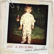 Love Is Christmas Songs