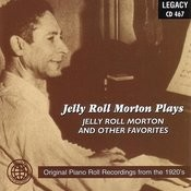 Jelly Roll Morton Plays Jelly Roll Morton And Other Favorites Songs