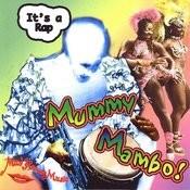 Mummy Rap Mambo Songs