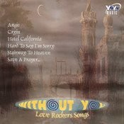 Without You: Love Rockers Songs Songs