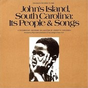 Folkways Records Presents: John's Island, South Carolina - Its People & Songs Songs