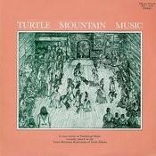 Turtle Mountain Music Songs