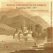 Songs And Dances Of Epirus 1 Recordings, 1930-1957 Songs
