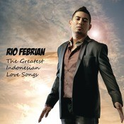 The Greatest Indonesian Love Songs Songs