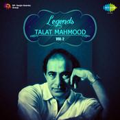 Legends Talat Mahmood Volume 2 Songs