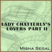 Lady Chatterley's Lovers Part II Songs
