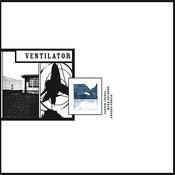 Ventilator Songs