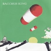 Bacchus King - EP Songs