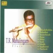 T R Mahalingam Flute Songs