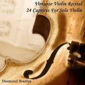 Virtuoso Violin Recital (24 Caprices For Solo Violin) Songs