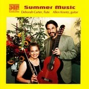Summer Music - Deborah Carter & Allen Krantz Perform Handel, Carulli, Debussy, Et Al. Songs