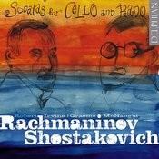 Rachmaninov & Shostakovich: Sonatas For Cello And Piano Songs