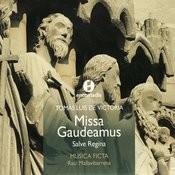 Victoria: Missa Gaudeamus, Regina Caeli, Cum Beatus Ignatius, Salve Regina & Jubilate Deo Songs