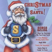 Christmas Is For Santa! Songs