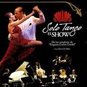 Solo Tango El Show Songs
