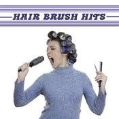 Hairbrush Anthems Songs