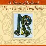 A Taste Of Ireland: The Living Tradition Songs