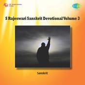 S Rajeswari - Sanskrit Devotional Vol 2 Songs