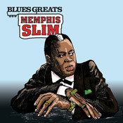 Blues Greats: Memphis Slim Songs