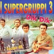 I Supergruppi (Vol. 3) Songs