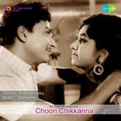Choori Chikkanna Songs