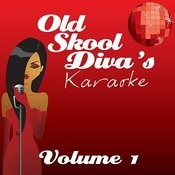 Old Skool Divas Karaoke - Volume 1 Songs