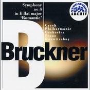 Bruckner: Symphony No. 4 In E Flat Major