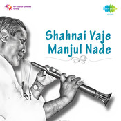 Shahnai Vaje Manjul Nade Songs