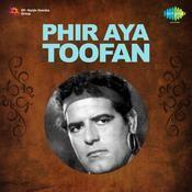 Phir Aya Toofan Songs