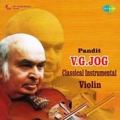 Pandit V G Jog (violin) - Shyam Kalyan Desh Dhun  Songs