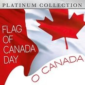 Flag Of Canda Day - O Canada Songs