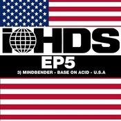 Base On Acid - Ihds Ep 5 Songs