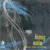 Mga Himig Natin: Pinoy Rock Revisited Songs