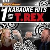 Drew's Famous # 1 Karaoke Hits: Sing Like T. Rex Songs