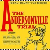 The Andersonville Trial (Original Broadway Cast Recording) Songs