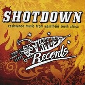 Shotdown - Resistance Music From Apartheid South Africa Songs