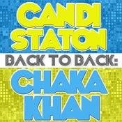 Back To Back: Candi Staton & Chaka Khan Songs
