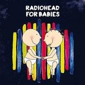 Radiohead For Babies Songs