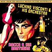 Rocco & His Brothers (Music From The Original 1960 Motion Picture Soundtrack) Songs