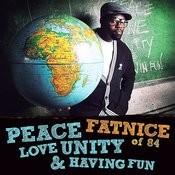 Peace Love Unity And Having Fun Songs