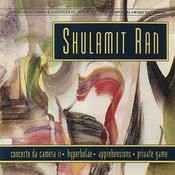 Shulamit Ran: Chamber Works Songs
