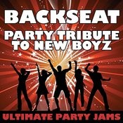 Backseat (Party Tribute To New Boyz) Songs