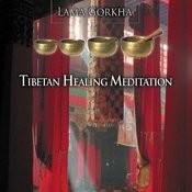 Tibetan Healing Meditation Songs
