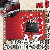 The A To Z Of Soundtracks Vol. 3 - [The Dave Cash Collection] Songs