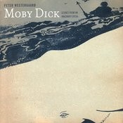 Peter Westgaard - Moby Dick: Scenes From An Imaginary Opera Songs